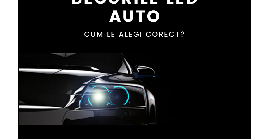 Cum alegi cel mai bun bec LED auto